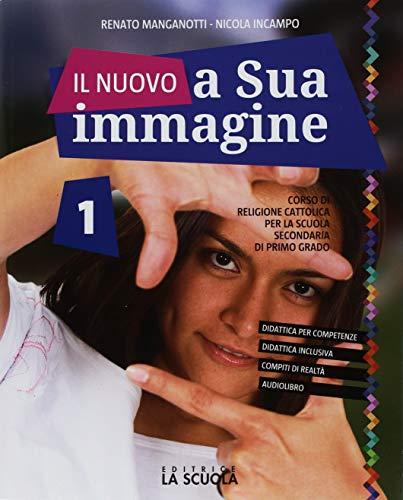 9788835048961: Il nuovo A sua immagine. Con Le grandi religioni. Per la Scuola media. Con ebook. Con espansione online: 1