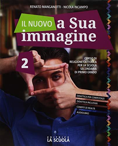 9788835048978: Il nuovo A sua immagine. Per la Scuola media. Con ebook. Con espansione online: 2