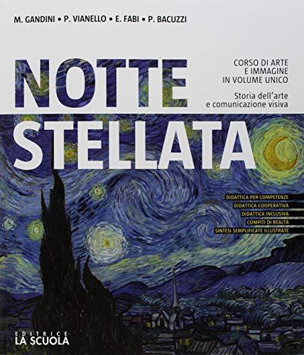 9788835049364: Notte stellata. Corso di arte e immagine. Vol. unico. Per la Scuola media. Con ebook. Con espansione online. Con DVD-ROM