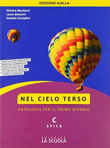 9788835049401: Nel cielo terso. Ediz. gialla. Per il biennio degli Ist. tecnici. Con ebook. Con espansione online