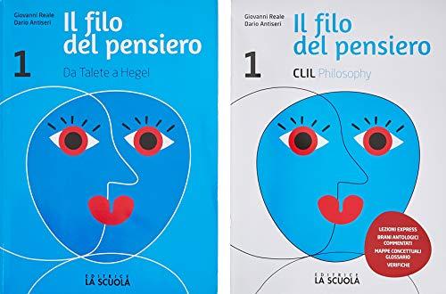 9788835049524: Il filo del pensiero. Corso di filosofia. Con CLIL. Per le Scuole superiori. Con ebook. Con espansione online (Vol. 1)