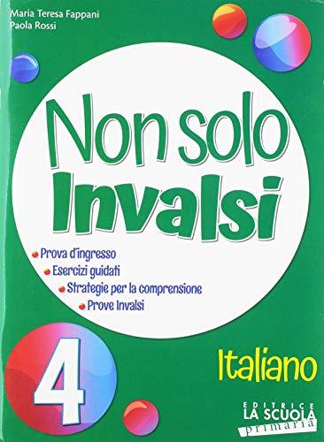 9788835050285: Non solo INVALSI. Italiano. Per la classe quarta della Scuola primaria. Guida per l'insegnante