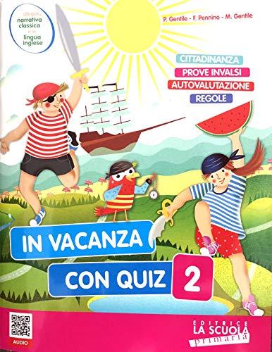 9788835050780: In vacanza con quiz. Per la Scuola elementare: 2