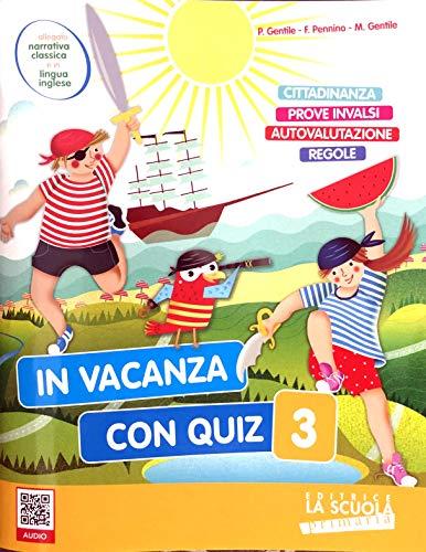 9788835050797: In vacanza con quiz. Per la Scuola elementare (Vol. 3)