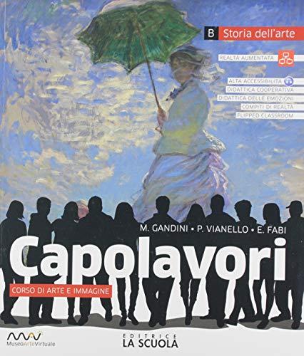 9788835051749: Capolavori. Arte. Per la Scuola media. Con e-book. Con espansione online. Con Libro: Catalogo dei capolavori (Vol. A-B)