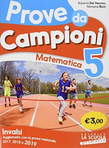 9788835052258: Prove da campioni. INVALSI matematica (Vol. 5)