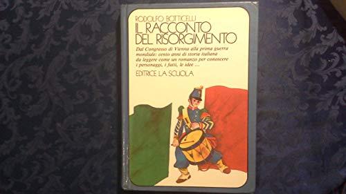 9788835070269: Il racconto del Risorgimento (La mongolfiera)