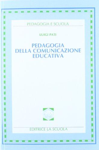 9788835074892: Pedagogia della comunicazione educativa