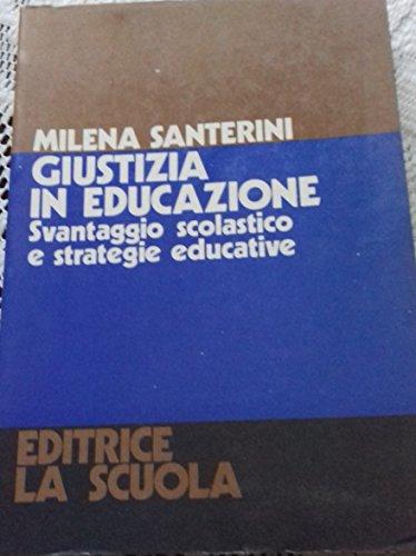 9788835083719: Giustizia in educazione. Svantaggio scolastico e strategie educative