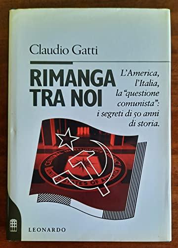 9788835501633: Rimanga tra noi: L'America, l'Italia, la