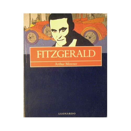 Fitzgerald.: Mizener,Arthur.