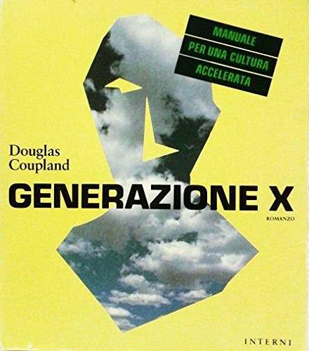 9788835601685: Generazione X (Interno giallo.Interni)