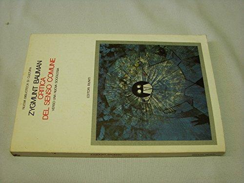 Critica del Senso Comune. Verso una Nuova Sociologia: Bauman, Zygmunt