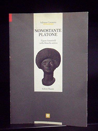 9788835934059: Nonostante Platone: Figure femminili nella filosofia antica (Gli Studi. Filosofia e scienze umane) (Italian Edition)