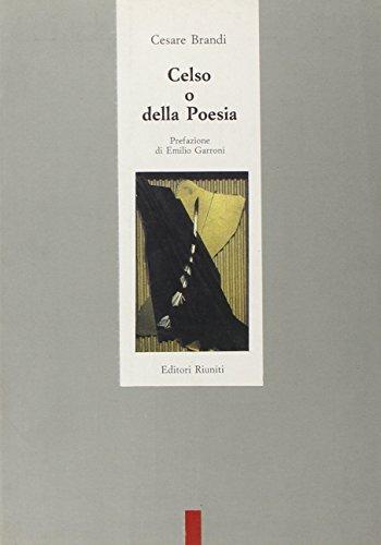 Celso o della Poesia.: Brandi,Cesare.