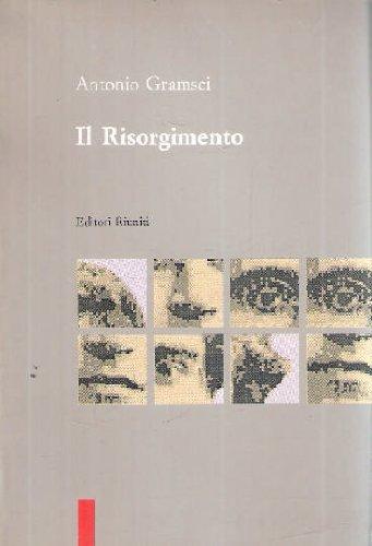 Il Risorgimento (I Piccoli): Gramsci, Antonio