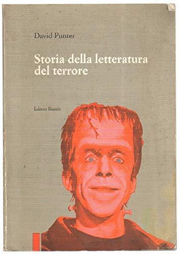 9788835938118: Storia della letteratura del terrore. Il «Gotico» dal Settecento a oggi (I testi)