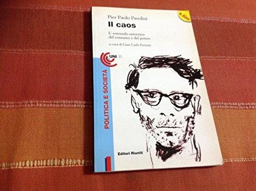 Il caos (Universale economica) (9788835940142) by Pier Paolo Pasolini