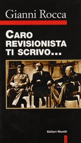 9788835945833: Caro revisionista ti scrivo (Primo piano) (Italian Edition)