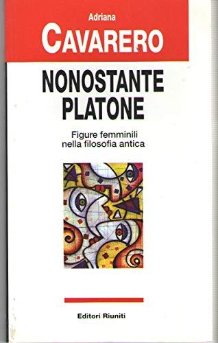 9788835947707: Nonostante Platone. Figure femminili nella filosofia antica