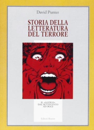 9788835957423: Storia della letteratura del terrore. Il «gotico» dal Settecento a oggi