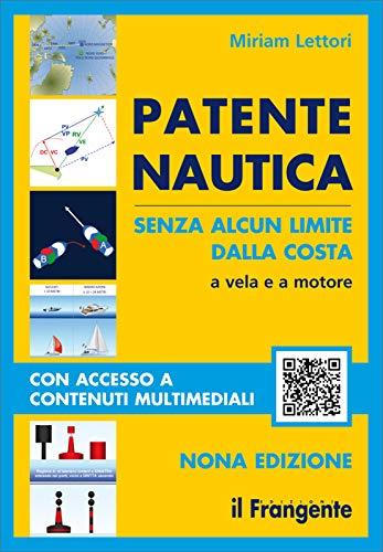 9788836100354: Patente nautica senza alcun limite dalla costa. A vela e a motore