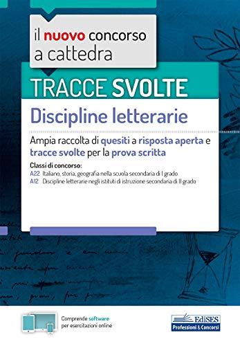 9788836220809: Tracce svolte Discipline Letterarie: Ampia raccolta di quesiti a risposta aperta e tracce svolte per la prova scritta