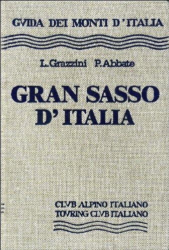 9788836505180: Gran Sasso d'Italia (Guida dei monti d'Italia)