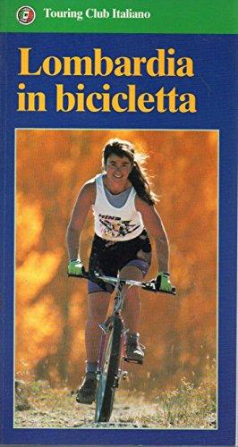 9788836508532: Lombardia in bicicletta
