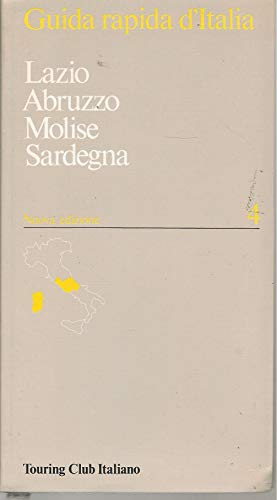 9788836509133: Guida rapida d'Italia 4 - Lazio Abruzzo Molise Sardegna