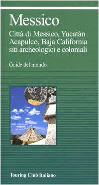 9788836509584: Messico (Guide verdi del mondo)