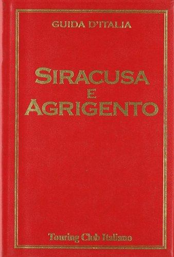 Siracusa e Agrigento.