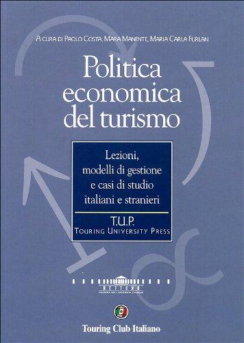 9788836523610: Politica economica del turismo (Touring university press)