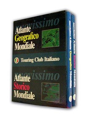 Nuovissimo Atlante geografico mondiale - Nuovissimo Atlante storico mondiale: Touring Club Italiano