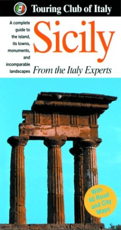 9788836527472: Sicily: A Complete Guide to the Island, Its Towns, Monuments, and Incomparable Landscapes (Heritage Guides)