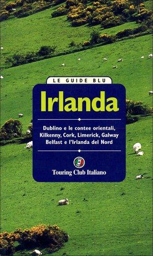 9788836527953: Irlanda (Guide blu)