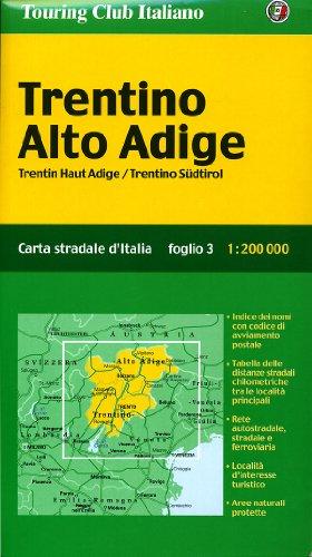 Trentino Alto Adige. Carta stradale d'Italia -: Touring Club Italiano