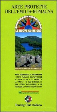 9788836528479: Parchi e aree protette in Emilia Romagna (Nuove guide oro)