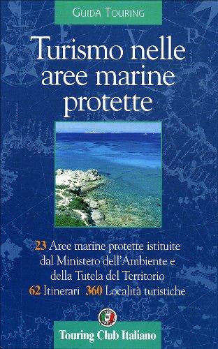 9788836529117: Turismo nelle aree marine protette