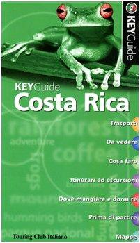 9788836535620: Costa Rica (Key Guide)