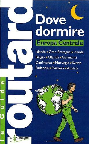 9788836538058: Dove dormire. Europa Centrale