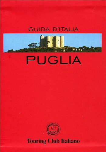 9788836545568: La Puglia (Guide rosse)