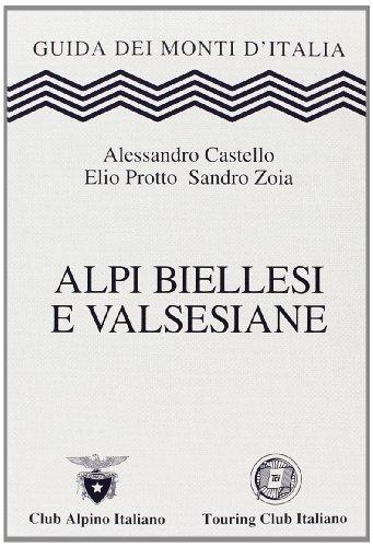 9788836549344: Alpi Biellesi e Valsesiane