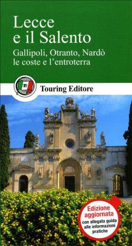 Lecce e il Salento (Guide verdi d'Italia)