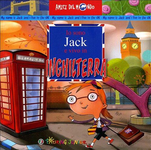Io sono Jack e vivo in Inghilterra: Lucy C. Smith