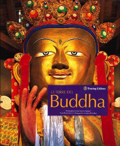 9788836552481: Le terre del Buddha. Ediz. illustrata