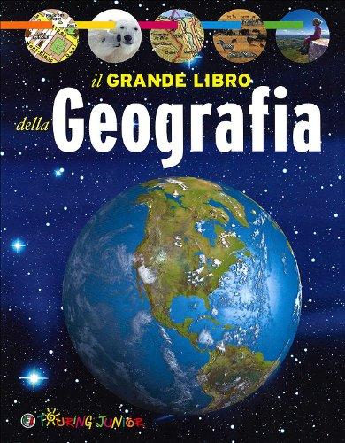 9788836554973: Il grande libro della geografia (Enciclopedie e repertori)
