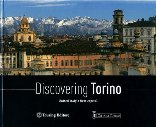 9788836556922: Discovering Torino. United Italy's first capital