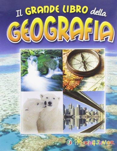 9788836560684: Il grande libro della geografia (Enciclopedie e repertori)