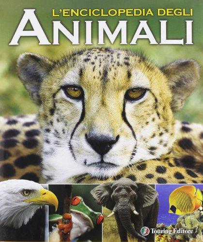 9788836561674: L'enciclopedia degli animali. Ediz. illustrata